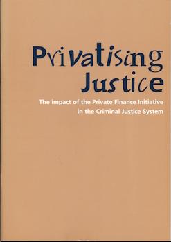 Privatising Justice
